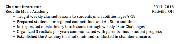 the five bullet points begin with action verbs and are descriptive enough to allow the reader to imagine the skills and experience gained - Music Resume